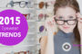 5 Top Eyewear Trends for Men and Women in 2015