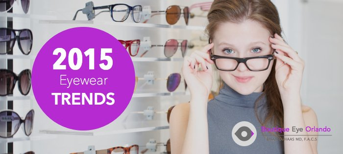 5 Top Eyewear Trends for Men and Women in 2015 - Eye Care ...