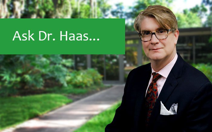 Ask Dr. Haas